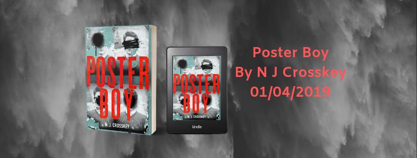 Poster Boy By N J Crosskey 01042019 (1)